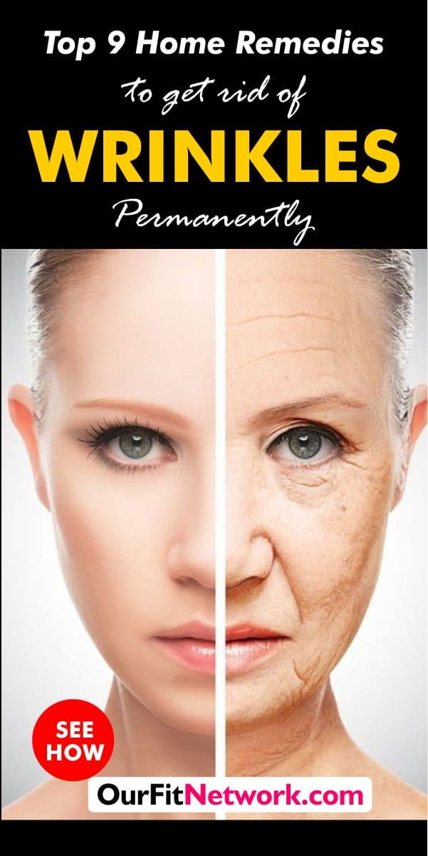 Top 9 Home Remedies To Get Rid Of Wrinkles Permanently Fast and Easy in few Weeks. This is the best #Remedy That #Eliminates All my #Wrinkles in One Week!