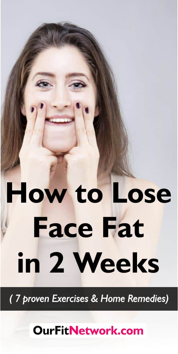 Wondering how to lose fat face in two days? Try out these Proven exercises and home remedies. #LoseFaceFat #neckFat #FaceFat #GetRidofChubbyCheeks