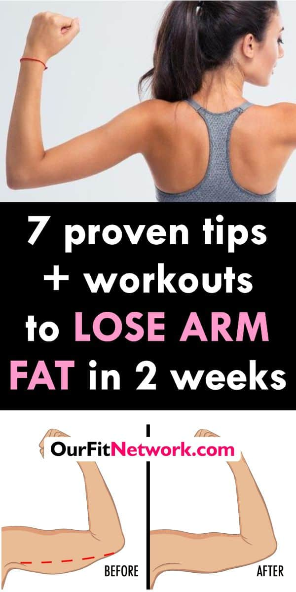 7 Proven Tips + Workouts To Lose Arm Fat In 2 Week and Maintain It