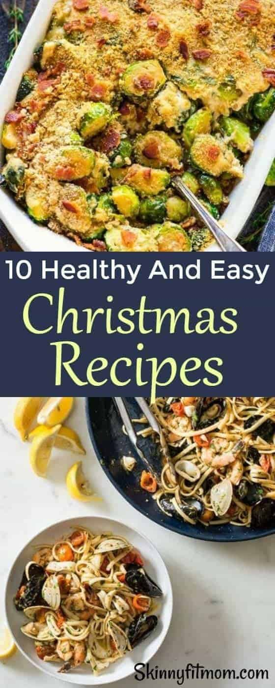 10 Super Easy And Healthy Christmas Recipes. Enjoy this lovely season with these amazing recipes. #christmasRecipes #recipes