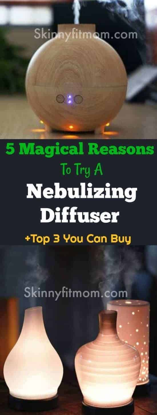 5 Magical Reasons To Try A Nebulizing Diffuser + Top 3 You Can Buy. You will not believe what you have been missing! After reading this, You will definitely get one (or even two!)