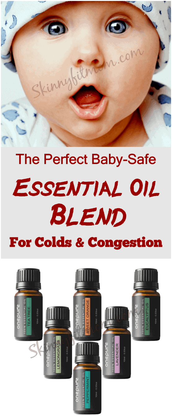 Perfect Baby-safe Essential Oil Blend For Colds and Congestion. These blends of essential oils will get rid of cold and congestion. What's more? They are completely baby-safe!