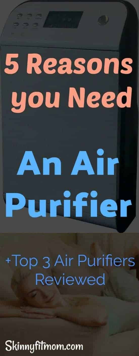 5 Reasons You Need An Air Purifier + Top 3 Air Purifiers Reviewed - These Sleek Air Purifiers Will Have You Breathing Easily #AirPurifiers #BestAirPurifiers