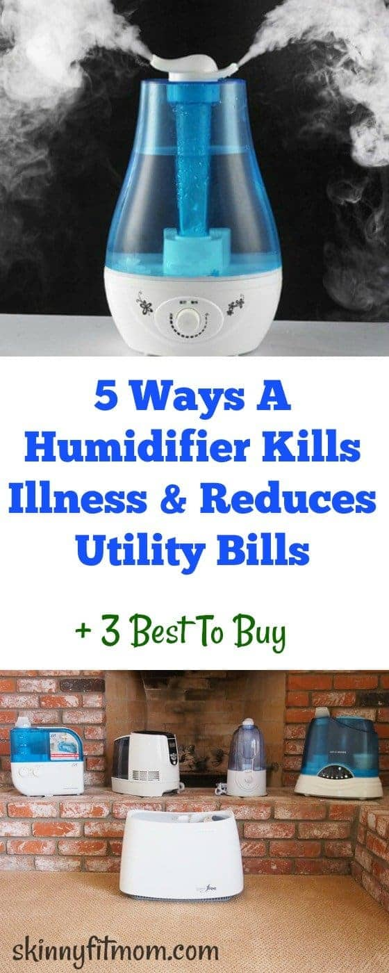 5 Ways A Humidifier Kills Illness & Reduces Utility Bills + 3 Best To Buy- Learn how humidifier helps you stay healthy and helps you to save more. Also check out the best not-so-expensive 3 you can buy.