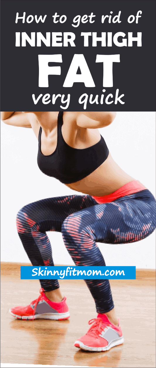 8 Effective Exercises To Get Rid Of Inner Thigh Fat. Learn here how to get rid of thigh fat and toned legs fast.