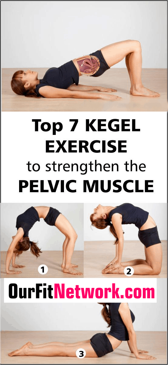 Get ready for improved strength in your pelvic muscles with these 7 best kegel exercises that do work! Each move focuses on your pelvic muscles to help you achieve better control over your bladder and bowels; while making sex more enjoyable for you. #KegelExercises #StrengthenPelvicMuscles #PelvicMuscles