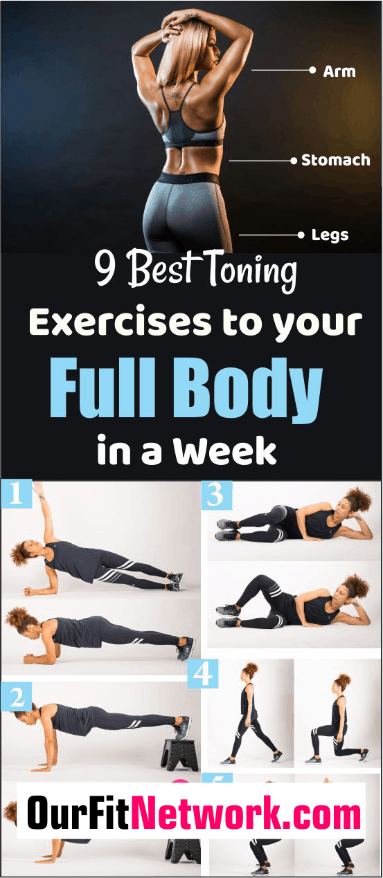 Exercise is perhaps the most effective and safe way to tone your body. With a little commitment and consistency, if you follow any of these 9 best toning exercises of your choice, you will be amazed by the results you will get.