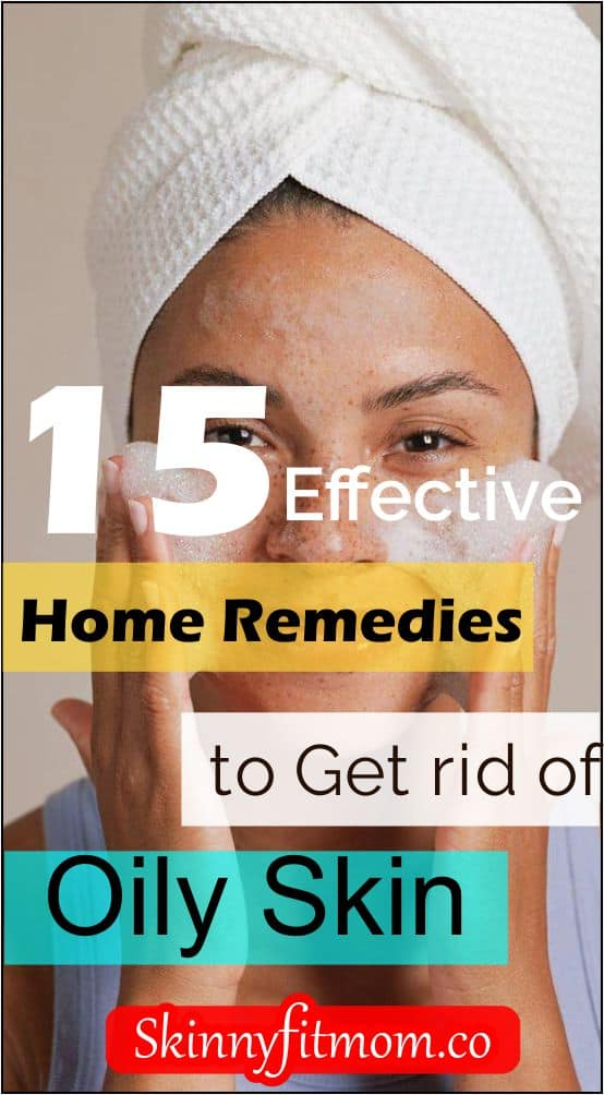 Looking for ways to get your face clear and radiant? Here are effective home remedies to get rid of oily skin. Check this post for the best home remedies. #skincare #beautytips #skincareguide