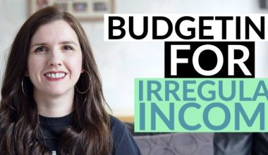 10 Tips To Budget On An Irregular Income & Stop Being Broke