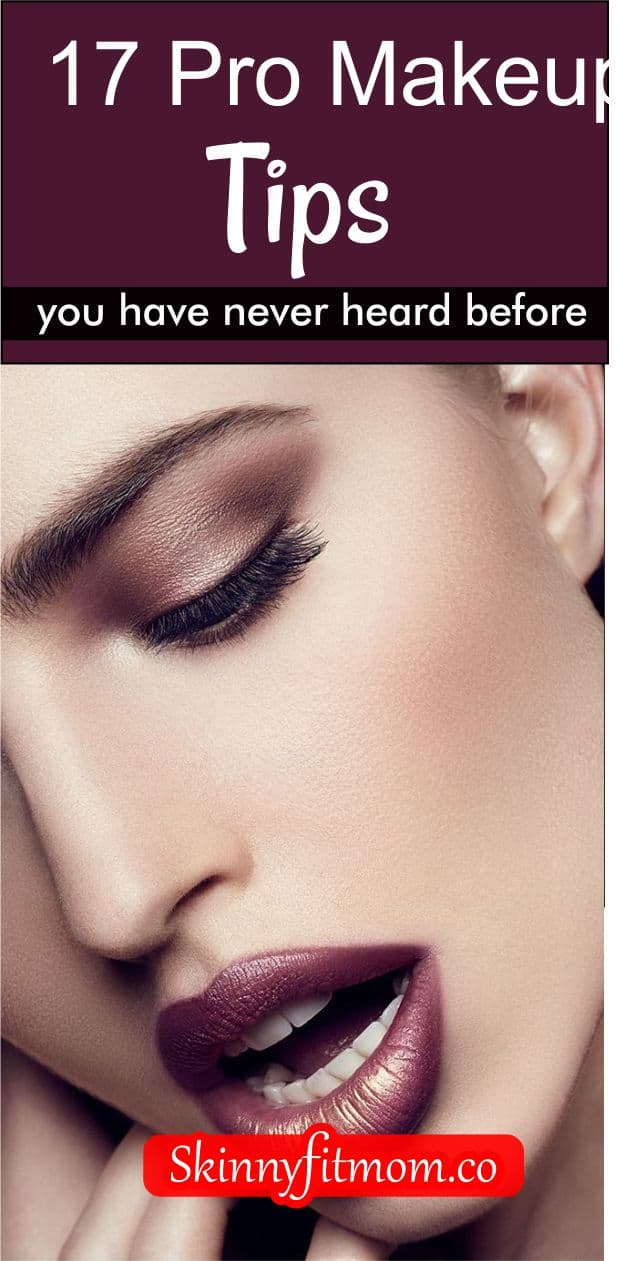 Do you need amazing pro makeup tips to get that look you want? Here are 17 pro makeup tips you have never heard before. You absolutely need to check out and try these tips.