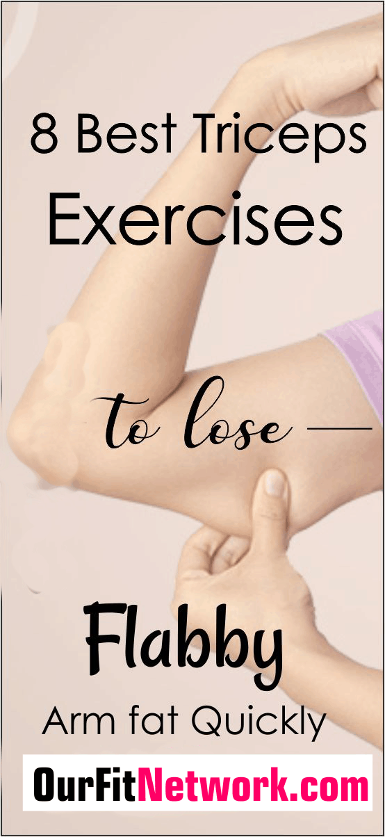 Flabby arm can be so annoying as it makes one look old and unfit. Fortunately, with triceps exercises for women, it's easy to eliminate arm fat. Check this post for the best arm fat exercises.