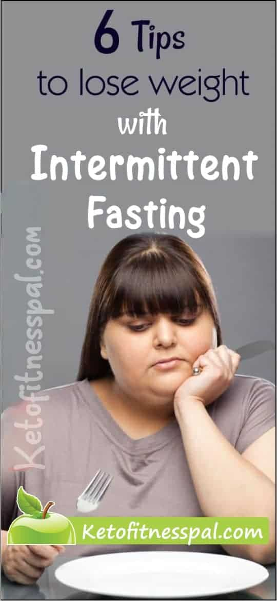 Here 6 Trendy Tips to lose weight with intermittent fasting. They work like magic. Click to have a FULL read