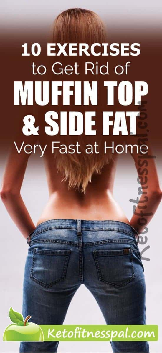 Looking to get rid of muffin top and side fat fast? These super-easy exercises do it for you with the added benefit of a strong core and a great shape.
