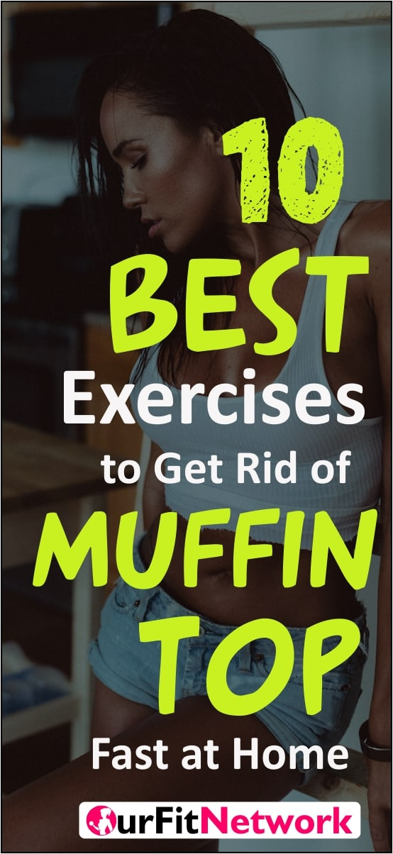 The storage of fat above the waist line applies to both male and females and can change the way you look. However, with these best exercises you can get rid of muffin top in no time! Get them here!