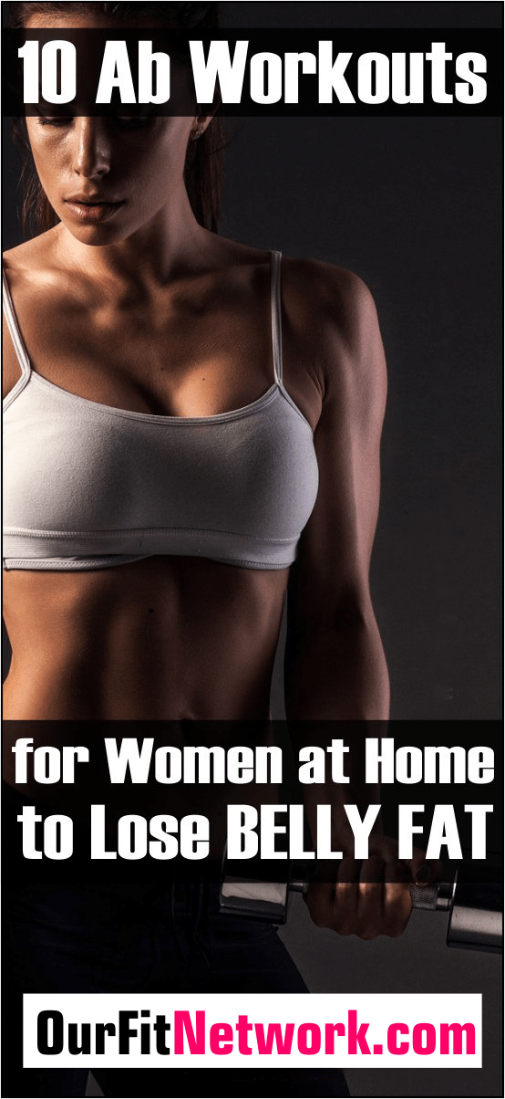 Ab Workouts for Women at Home -10 Killer Ripped six pack ab Exercises