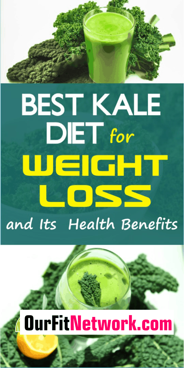 Best Kale Diet for Weight Loss and Its Health Benefits