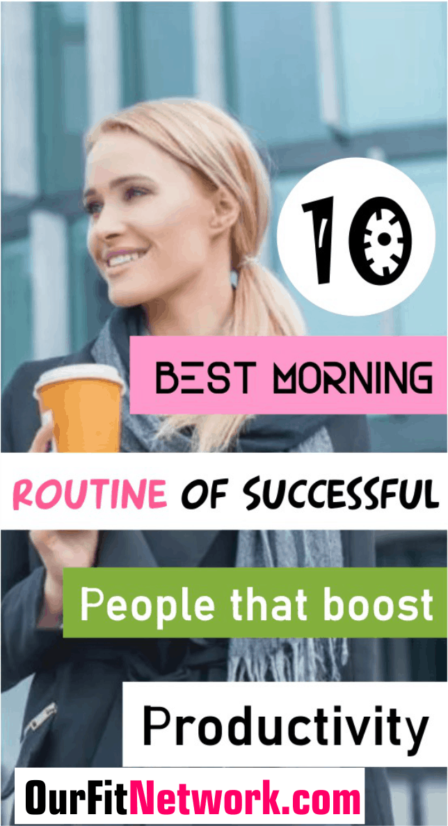 Looking for a way to boost your productivity ? Check out these 10 best morning routine of succesful people proven to boost productivity. Explore this post to start doing and earning more today.