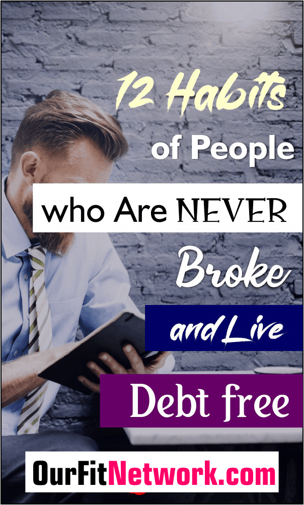 On my journey to becoming debt free, I found tips on the habits of people who are never broke. These money-saving tips are awesome, they have helped me greatly in paying off my debt totally.