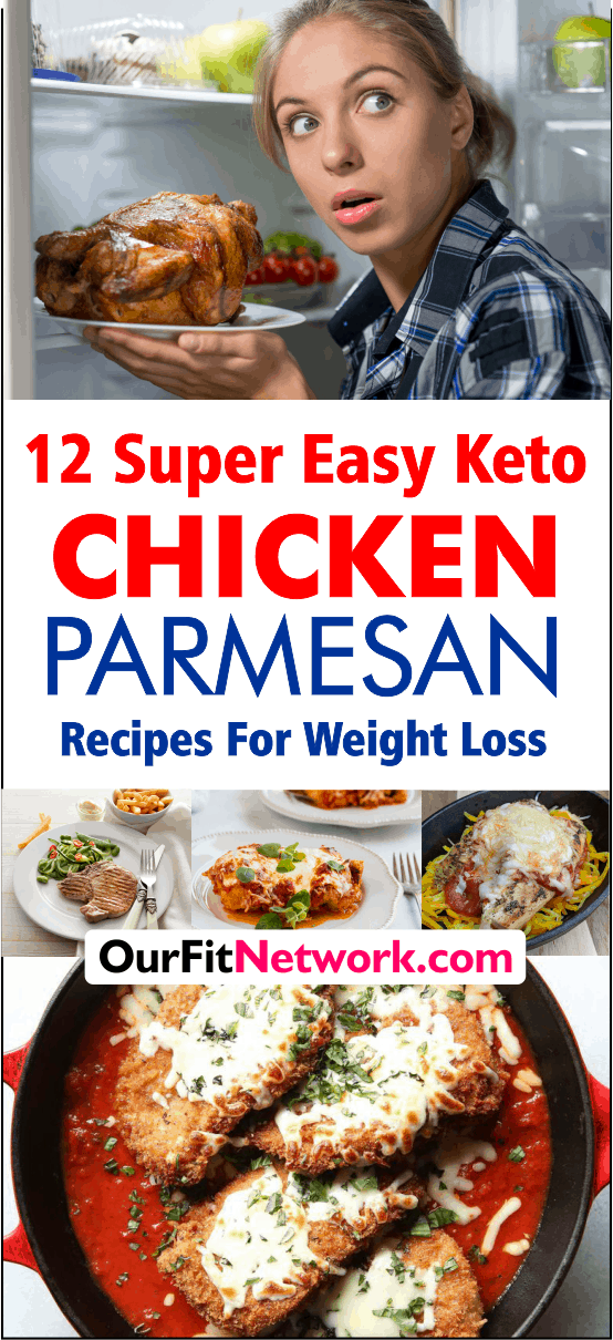 12 Super Easy Keto Chicken Parmesan Recipes For Weight Loss
