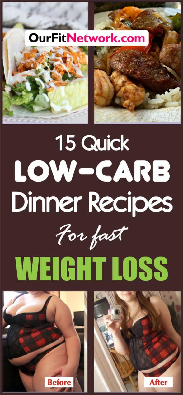 Looking for a fast and easy way to shed some pounds? Try out this 15 quick low carb dinner recipes for fast weight loss. Easy to make and simply incredible.