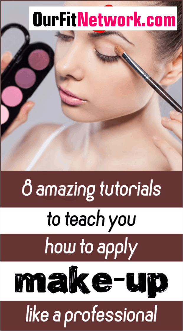 8 Makeup Application Tutorials to Help You with Your Makeup Like a Pro