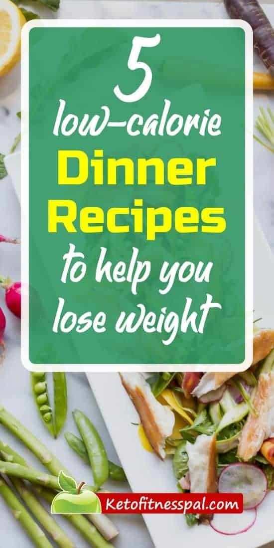 Losing weight demands that you give yourself wholly to eating healthy meals; this includes your choice of dinner! This article contains 5 low-calorie dinner recipes that will help you lose weight fast by increasing your metabolism all day long.
