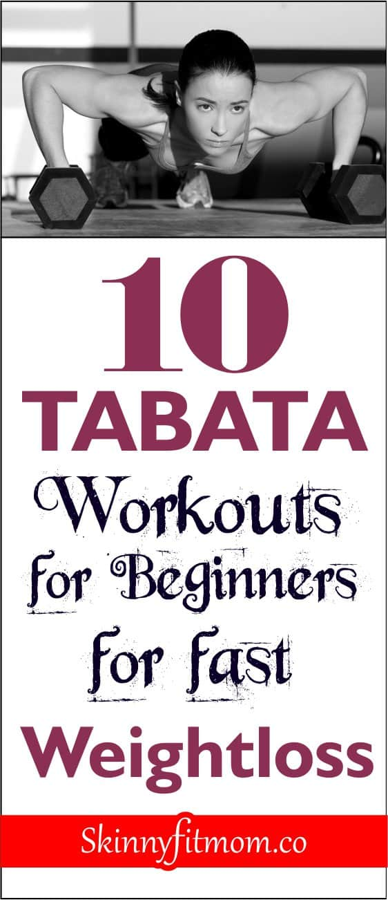 Tabata workouts is a fun way to increase strength, melt fat, and lose weight fast in 20 minutes. This post contains 10 best tabata workouts to keep you actively losing weight.