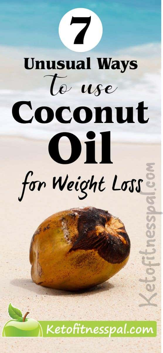 Many have heard of the powerful effects of coconut oil. However, not many know that you can use coconut oil for weight loss. You'll find in this article 7 unique ways to use coconut oil for weight loss.