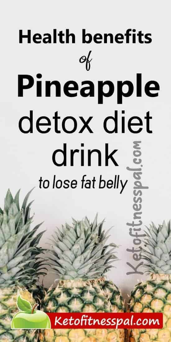 Using pineapple for weight loss increases your metabolism rate which leads to rapid belly fat burn. This post contains easy to make pineapple detox water for weight loss.