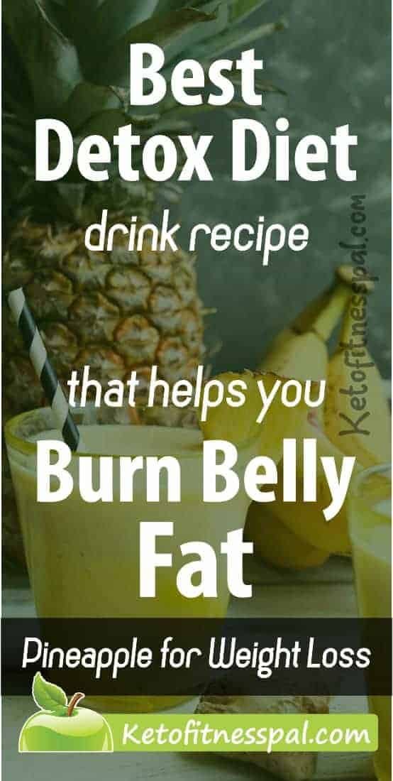 Need delicious detox drink recipes to boost weight loss? Then, you should try using pineapple for weight loss! It is a delicious and natural way to get rid of belly fat fast while ridding the body of toxins.