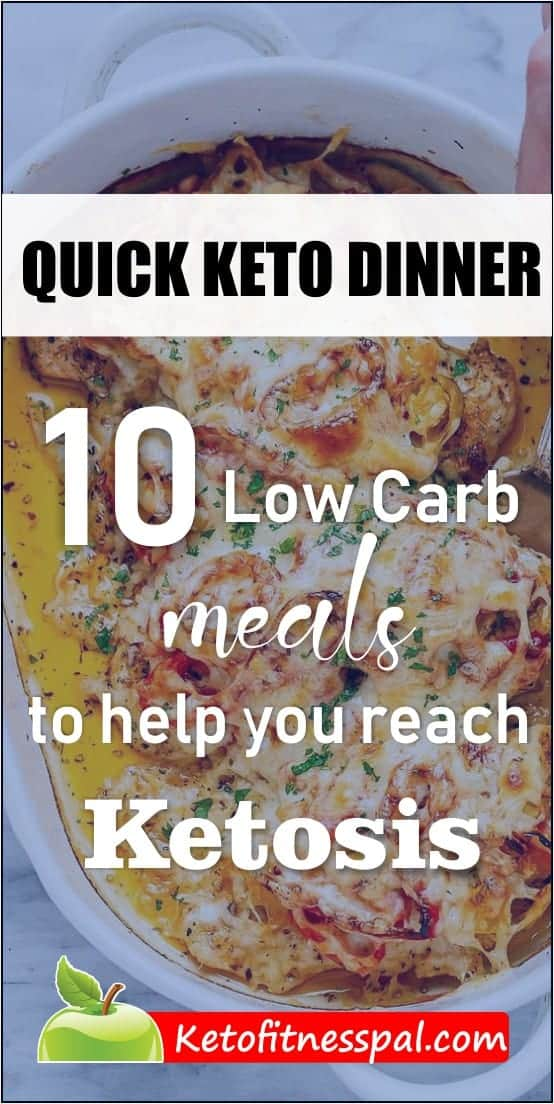 Need a tasty keto dinner recipe that is quick? Here are 10 recipes for you to choose from to eat dinner in under 30 minutes! What's more? These meals will bring your body into ketosis fast!